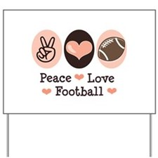 Pink Brown Peace Love Football Yard Sign