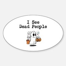 I See Dead People 1 Sticker (Oval)