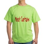 Meat Curtains Green T-Shirt