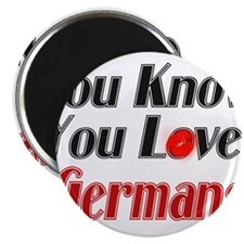 You know you love Germans Magnet