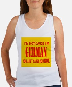 im hot cuz im German Women's Tank Top