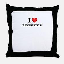 I Love BAKERSFIELD Throw Pillow
