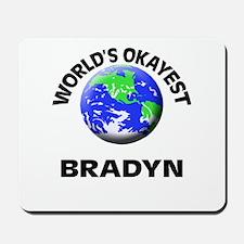 World's Okayest Bradyn Mousepad