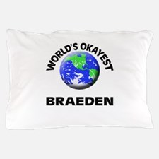 World's Okayest Braeden Pillow Case