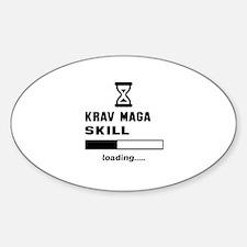 Krav Maga Skill Loading..... Sticker (Oval)