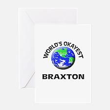 World's Okayest Braxton Greeting Cards