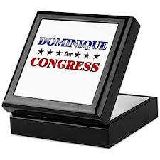 DOMINIQUE for congress Keepsake Box