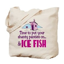 Shanty Panties Ice Fishing Tote Bag