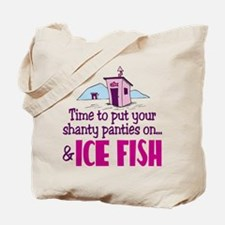 Shanty Panties Ice Fishing Tote Bag