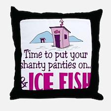 Shanty Panties Ice Fishing Throw Pillow