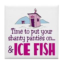 Shanty Panties Ice Fishing Tile Coaster