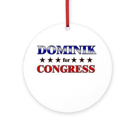 DOMINIK for congress Ornament (Round)