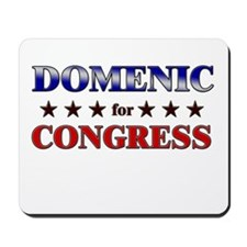 DOMENIC for congress Mousepad