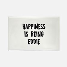 Happiness is being Eddie Rectangle Magnet
