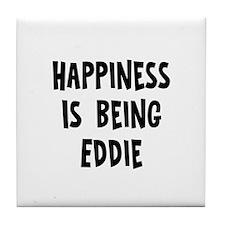 Happiness is being Eddie Tile Coaster