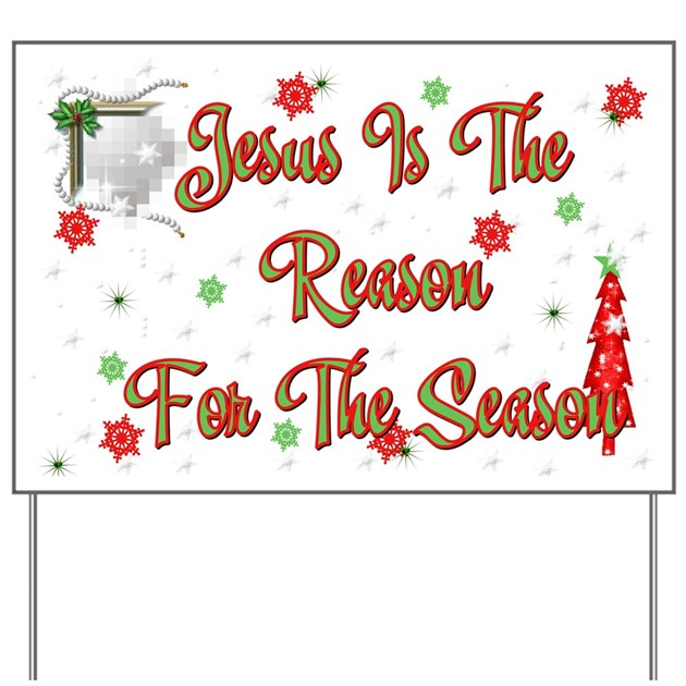 Jesus is the reason for the season Yard Sign by aandacreations