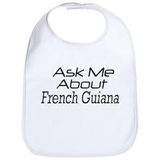 Ask me about French Guiana Bib