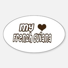my heart French Guiana Oval Decal