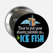 "Shanty Panties Ice Fish 2.25"" Button"