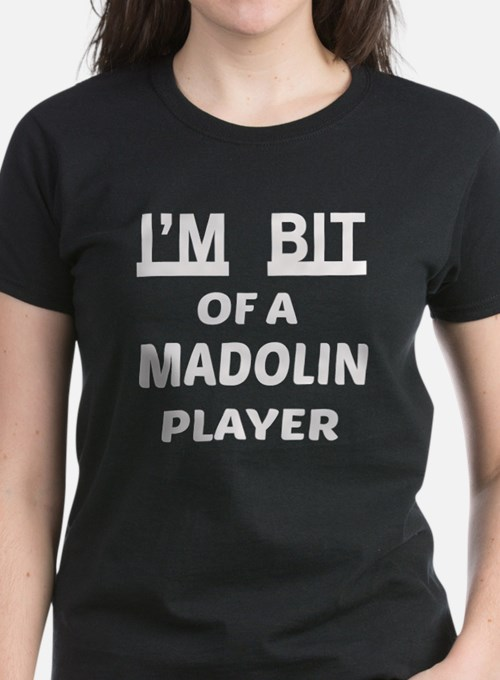 I am bit of a Madolin player Tee