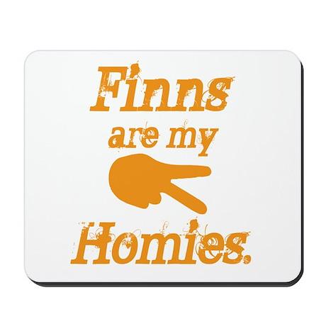 Finns are my Homies Mousepad