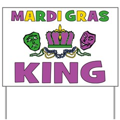 Mardi Gras King Yard Sign