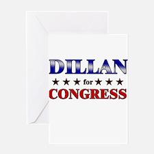 DILLAN for congress Greeting Card