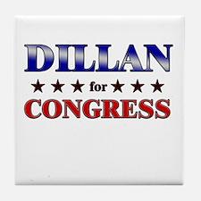 DILLAN for congress Tile Coaster