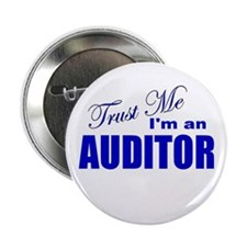 """Trust Me I'm an Auditor 2.25"""" Button"""