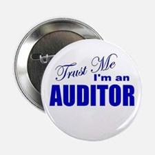 "Trust Me I'm an Auditor 2.25"" Button"