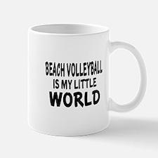 Beach Volleyball Is My Little World Mug