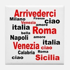 Italian sayings Tile Coaster