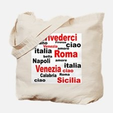 Italian sayings Tote Bag