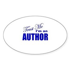 Trust Me I'm an Author Oval Decal