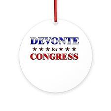 DEVONTE for congress Ornament (Round)