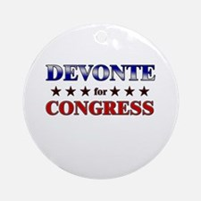 DEVONTE for congress Ornament (Round)