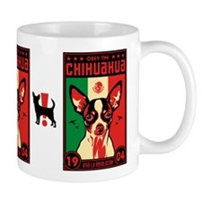 Obey the Chihuahua! 1904 Mug