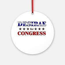 DESIRAE for congress Ornament (Round)