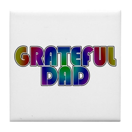 Grateful Dad Tile Coaster