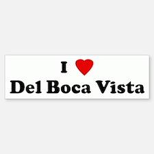 I Love Del Boca Vista Bumper Bumper Bumper Sticker