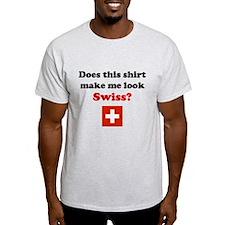 Make Me Look Swiss T-Shirt