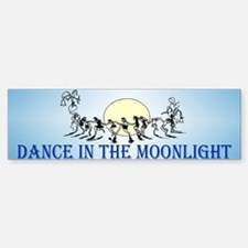 Moonlight Dance Bumper Bumper Bumper Sticker