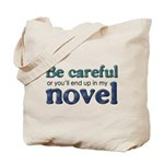 End Up in My Novel Tote Bag