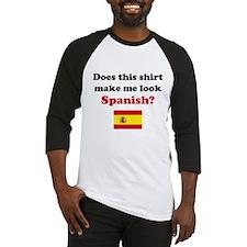 Make Me Look Spanish Baseball Jersey