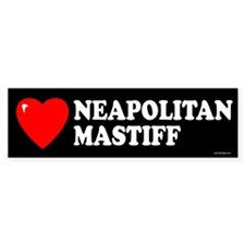 NEAPOLITAN MASTIFF Bumper Stickers