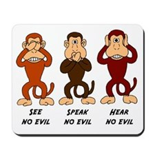See Speak Hear No Evil Mousepad