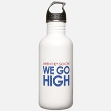 They Go Low, We Go Hig Water Bottle