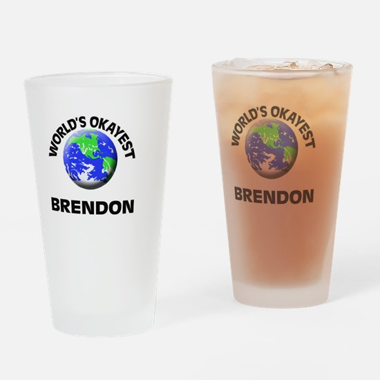 World's Okayest Brendon Drinking Glass