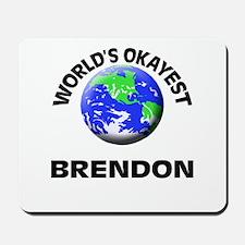 World's Okayest Brendon Mousepad