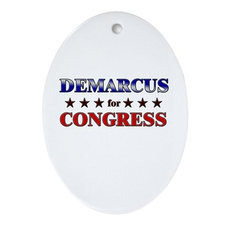DEMARCUS for congress Oval Ornament